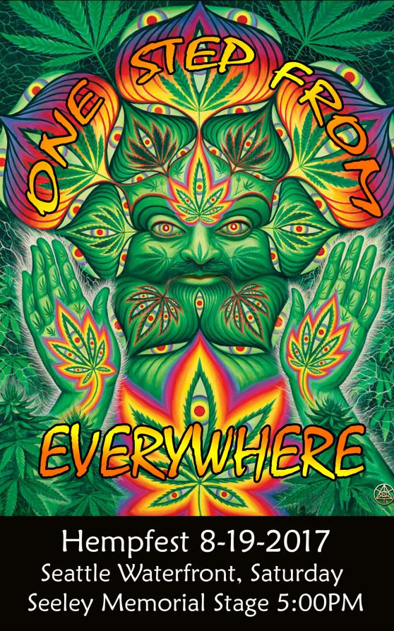 One Step From Everywhere Hempfest 2017 Flyer - August 19 2017, Seeley Memorial Stage 5:30pm